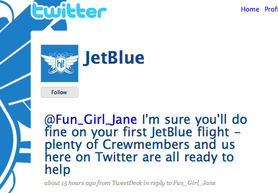 Jet Blue uses Twitter for customer service and promotions- and wins.